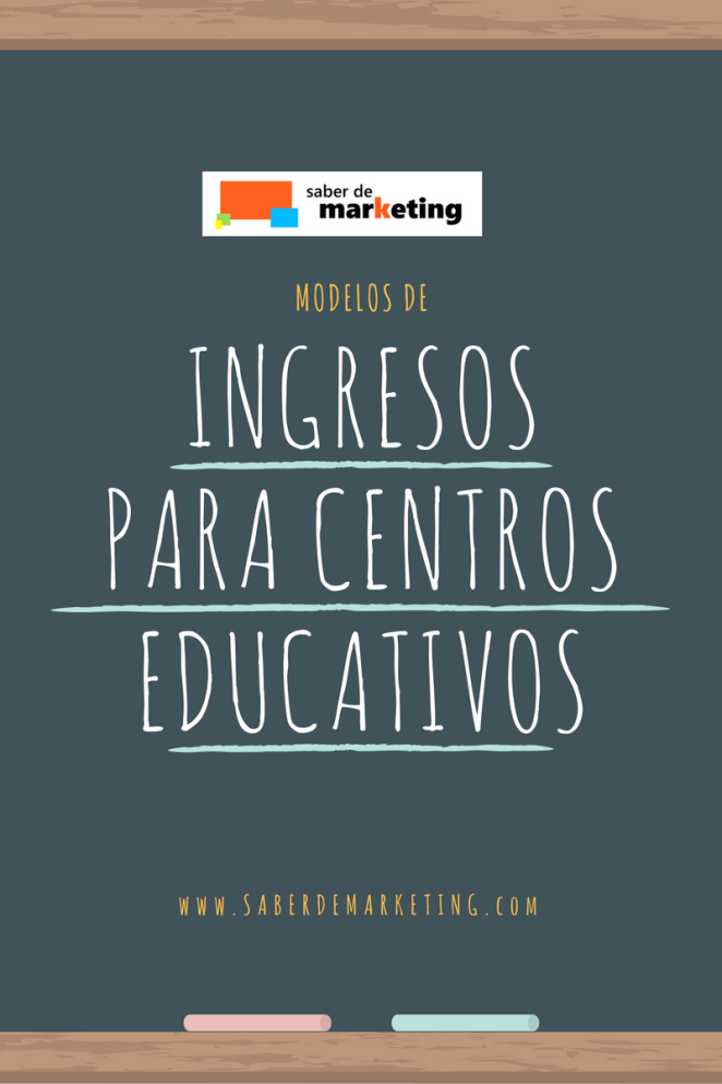 Saber de Marketing : ingresos para centros educativos